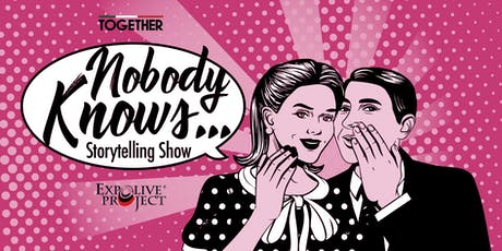 Nobody Knows - Storytelling Show biglietti