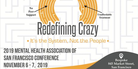 Redefining Crazy: It's the System, Not the People tickets