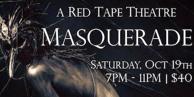 A Red Tape Theatre Masquerade