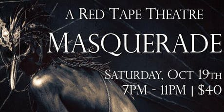 A Red Tape Theatre Masquerade tickets