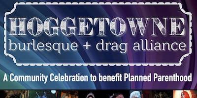 The 4th Annual Hoggetowne Burlesque & Drag Alliance Showcase