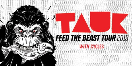 TAUK with Cycles - Live at The Lariat tickets
