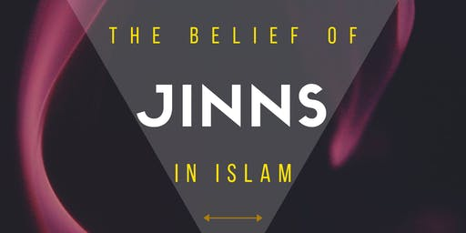The Belief Of Jinns In Islam