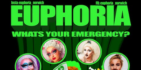 Euphoria: What's your Emergency? tickets