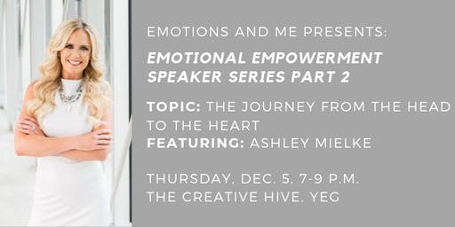 Emotional Empowerment Speaker Series Part 2