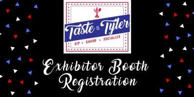 2020 Taste of Tyler Exhibitor Registration