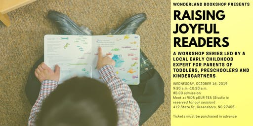 Raising Joyful Readers: A Workshop for Parents of Young Children