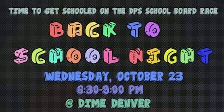 Back to School Night: Schooled on the School Board tickets