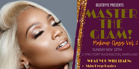 "BEATBYYE PRESENTS: ""MASTER THE GLAM"" MAKEUP CLASS tickets"