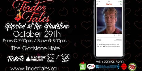 Tinder Tales: Ghosted at The Gladstone tickets