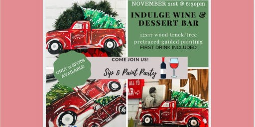 Wood Truck & Tree Paint & Sip @ Indulge