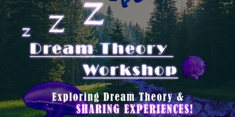 Dream Theory Workshop tickets