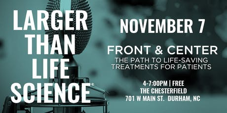 LARGER THAN LIFE SCIENCE | Front and Center tickets