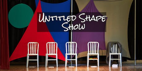 Untitled Shape Show in Concert - FringeCLUB 2019 tickets