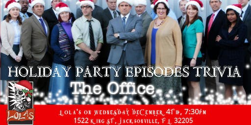 The Office Trivia The Holiday Party Episodes- Lola's Burrito & Burger Joint