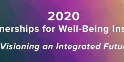 2020 Partnerships for Well-Being Institute