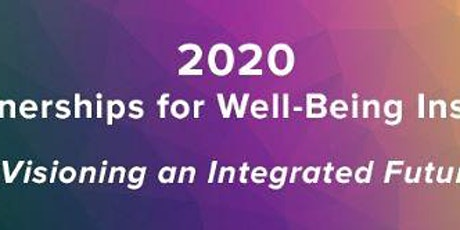 2020 Partnerships for Well-Being Institute  tickets