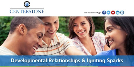 Developmental Relationships and Igniting Sparks tickets