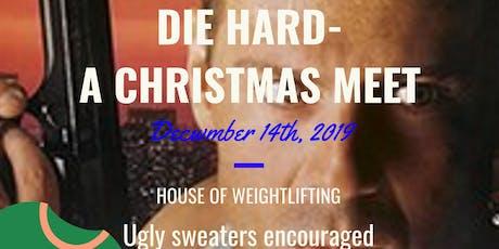 Die Hard-A Christmas Meet tickets