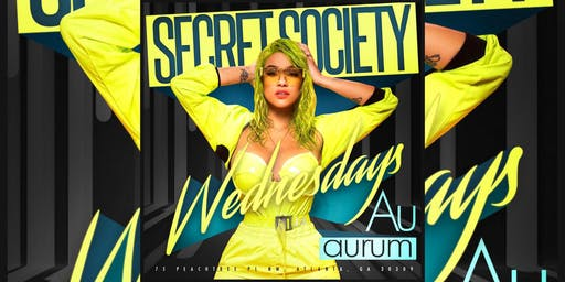 AURUM LOUNGE: SECRET SOCIETY WEDNESDAYS... FREE ENTRY W/ RSVP