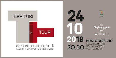 Territori in Tour a Busto Arsizio – Racconti e proposte di territorio biglietti