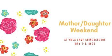 Mother/Daughter Weekend tickets