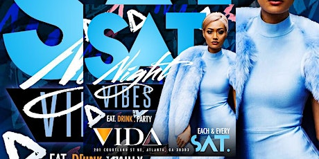 VIDA LOUNGE Saturdays #SNV..FREE entry with RSVP   FREE BIRTHDAY PACKAGES tickets