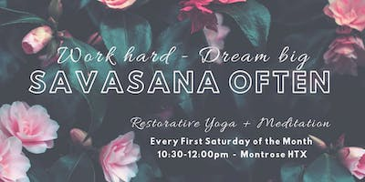 Restorative Yoga + Meditation