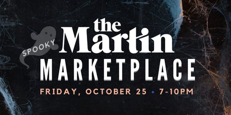 The Martin Spooky Marketplace - October! tickets