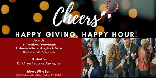 Happy Giving, Happy Hour! 1st Tuesday Networking