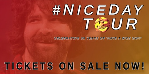 Mick Foley - #NiceDayTour - Special Event