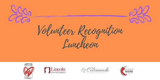 The Volunteer Recognition Luncheon