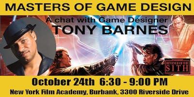 Masters of Game Design Speaker Series w/ Tony Barnes