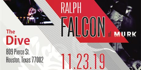 Ralph Falcon of Murk tickets