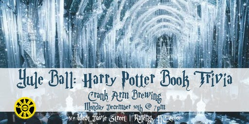 Yule Ball: Harry Potter (Book) Trivia at Crank Arm Brewing