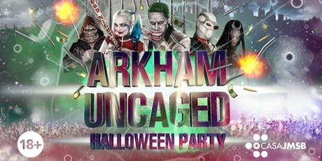 CASA JMSB Presents: Arkham Uncaged (Halloween Party) tickets