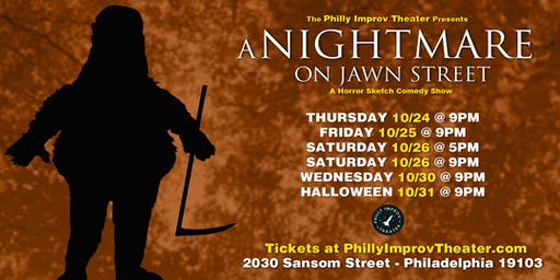 A Nightmare on Jawn Street: A Horror Sketch Comedy Show