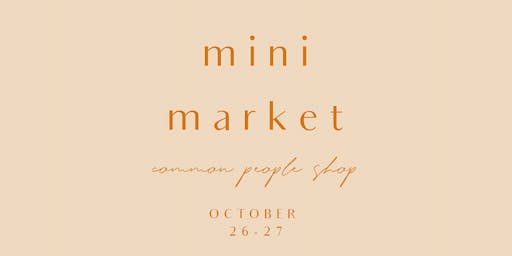 Mini Market | Small Maker Goods @ Common People Shop