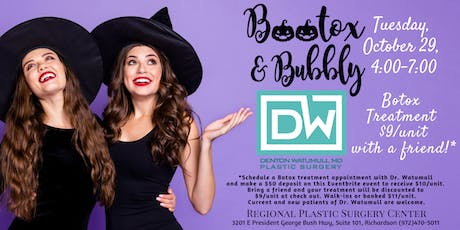 Bootox & Bubbly Party - Dr. Denton Watumull of Regional Plastic Surgery Ctr tickets