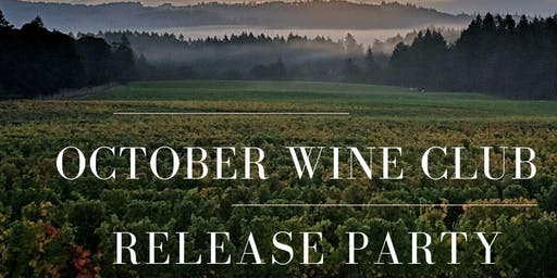 October 2019 Wine Club Release Party