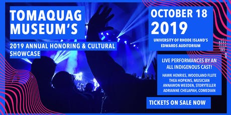 Tomaquag Museum's Annual Honoring & Cultural Showcase tickets
