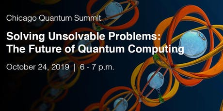 Solving Unsolvable Problems: The Future of Quantum Computing tickets