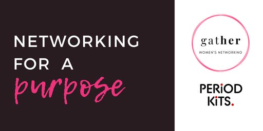 Networking for a PURPOSE with Gather Networking for Women