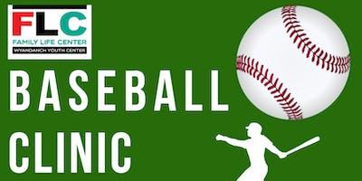 Family Life Center | Baseball Clinic