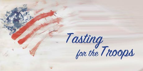 Tasting for the Troops tickets