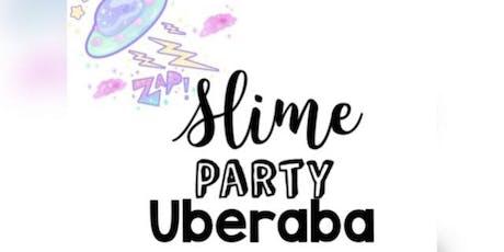 Slime Party Uberaba ingressos