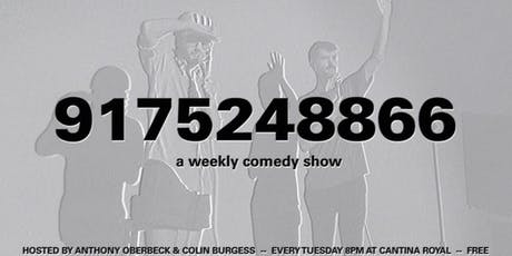 9175248866: A Weekly Comedy Show tickets
