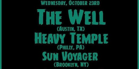 The Well, Heavy Temple, Sun Voyager, Astrometer tickets