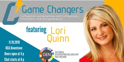Game Changers with Lori Quinn
