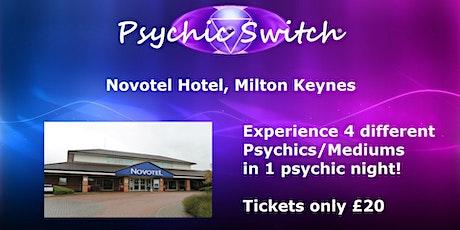 Psychic Switch - Milton Keynes tickets